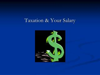 Taxation & Your Salary