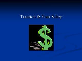 Taxation & Your Salary