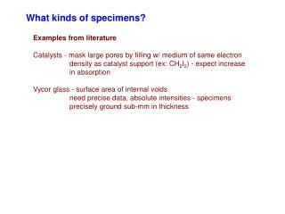 What kinds of specimens?