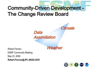 Community-Driven Development -The Change Review Board