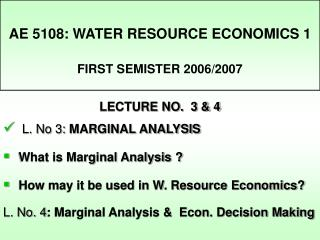 AE 5108: WATER RESOURCE ECONOMICS 1 FIRST SEMISTER 2006/2007