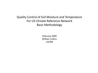 Quality Control of Soil Moisture and Temperature For US Climate Reference Network