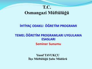 T.C. Osmangazi Müftülüğü