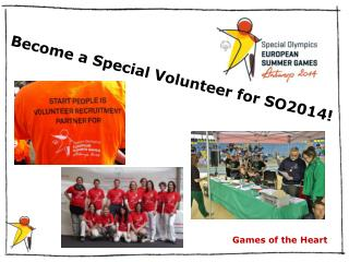 Become a Special Volunteer for SO2014!