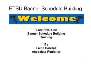 ETSU Banner Schedule Building