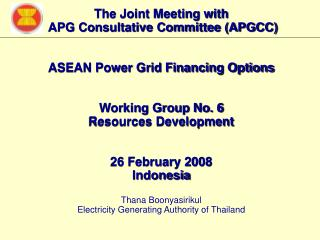 ASEAN POWER GRID (APG) FINANCING OPTIONS