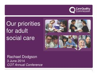 Our priorities for adult social care