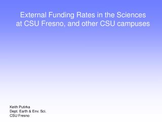 External Funding Rates in the Sciences  at CSU Fresno, and other CSU campuses