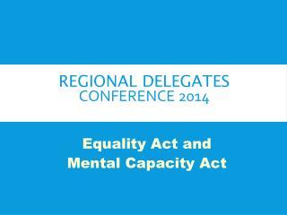 Regional delegates  Conference 2014