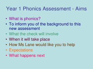Year 1 Phonics Assessment - Aims