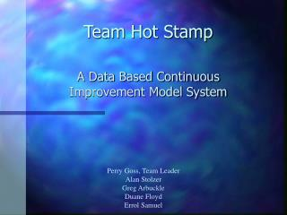 Team Hot Stamp