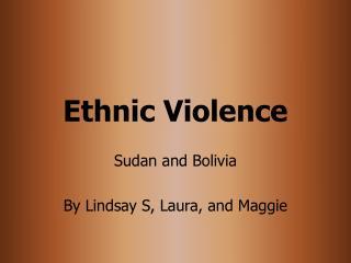 Ethnic Violence