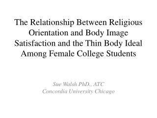 Sue Walsh PhD., ATC Concordia University Chicago