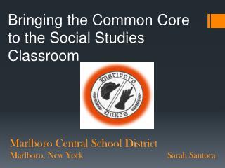 Marlboro Central School District Marlboro, New YorkSarah  Santora