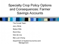 Specialty Crop Policy Options and Consequences: Farmer Savings Accounts
