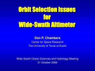 Orbit Selection Issues  for Wide-Swath Altimeter