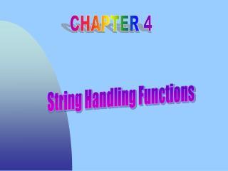 String Handling Functions