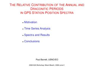 Motivation  Time Series Analysis  Spectra and Results  Conclusions