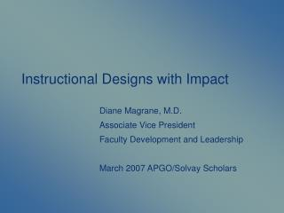 Instructional Designs with Impact