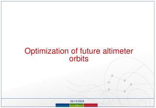 Optimization of future altimeter orbits