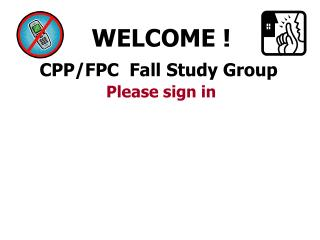 CPP/FPC  Fall Study Group