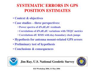 SYSTEMATIC ERRORS IN GPS POSITION ESTIMATES
