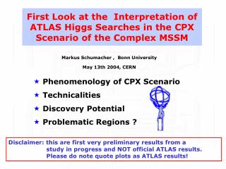 First Look at the  Interpretation of  ATLAS Higgs Searches in the CPX Scenario of the Complex MSSM