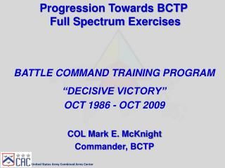 Progression Towards BCTP  Full Spectrum Exercises