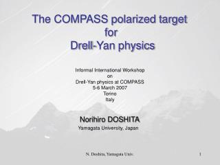 The COMPASS polarized target  for  Drell-Yan physics