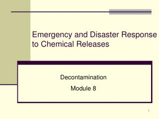 Emergency and Disaster Response to Chemical Releases