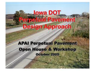 Iowa DOT Perpetual Pavement Design Approach