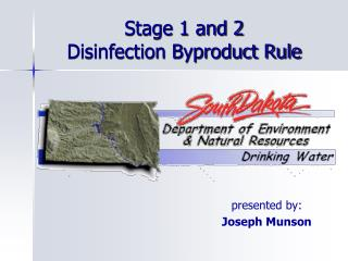 Stage 1 and 2 Disinfection Byproduct Rule