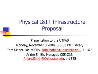 Physical I&IT Infrastructure Proposal