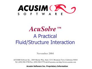 ACUSIM Software Inc., 2685 Marine Way, Suite 1215, Mountain View, California 94043