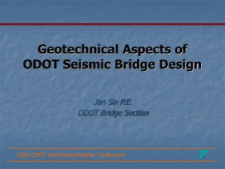 Geotechnical Aspects of ODOT Seismic Bridge Design