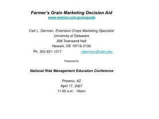 Farmer s Grain Marketing Decision Aid webixi