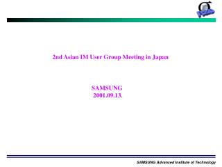 2nd Asian IM User Group Meeting in Japan