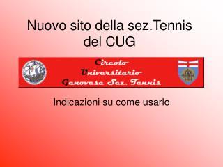 Nuovo sito della sez.Tennis del CUG