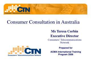 Consumer Consultation in Australia