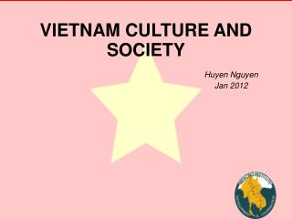 VIETNAM CULTURE AND SOCIETY