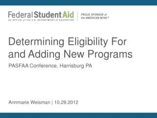 Determining Eligibility For and Adding  New  Programs