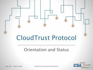 CloudTrust Protocol