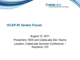 OCAP-RI Vendor Forum