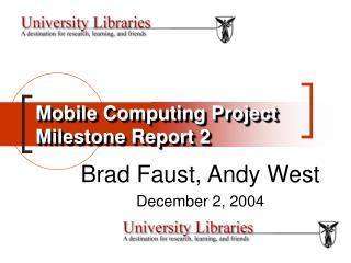 Mobile Computing Project Milestone Report 2