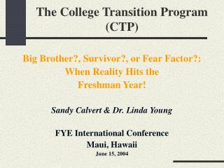 The College Transition Program  (CTP)