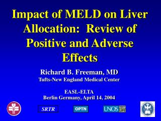 Impact of MELD on Liver Allocation:  Review of Positive and Adverse Effects