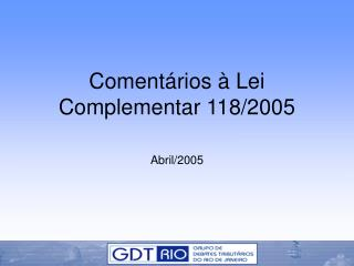 Comentários à Lei Complementar 118/2005