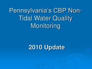 Pennsylvania's CBP Non-Tidal Water Quality Monitoring