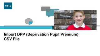 Import DPP (Deprivation Pupil Premium)  CSV File