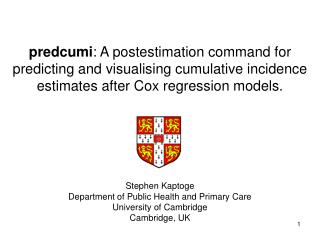 Stephen Kaptoge Department of Public Health and Primary Care  University of Cambridge